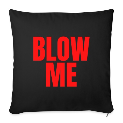 """BLOW ME - It's So Easy music video (red letters) - Throw Pillow Cover 17.5"""" x 17.5"""""""