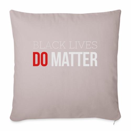 "BLACK LIVES MATTER W&R - Throw Pillow Cover 17.5"" x 17.5"""