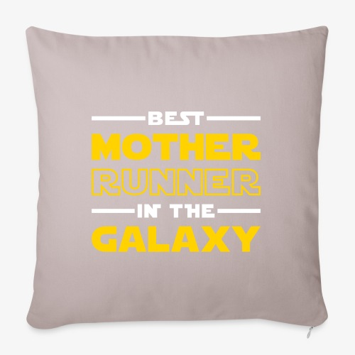 "Best Mother Runner In The Galaxy - Throw Pillow Cover 18"" x 18"""