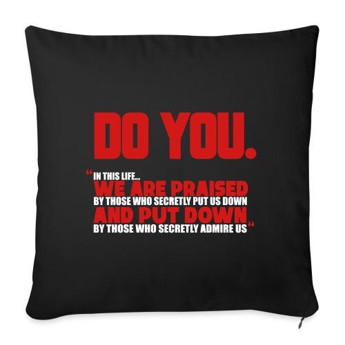 "Do You - Throw Pillow Cover 17.5"" x 17.5"""