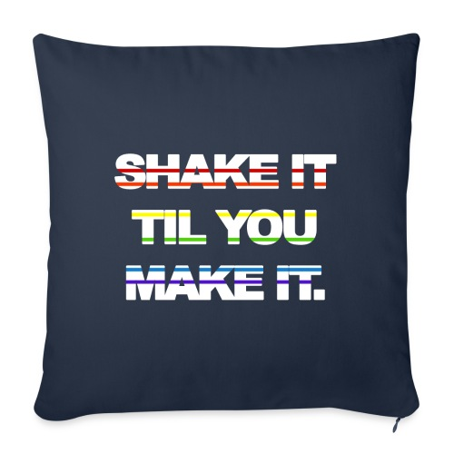 "shake It Til You Make It - Throw Pillow Cover 17.5"" x 17.5"""
