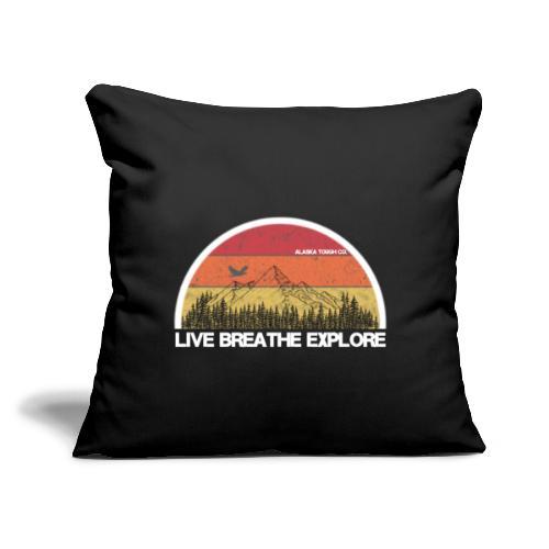 "Live Breathe Explore Mountain - Throw Pillow Cover 17.5"" x 17.5"""