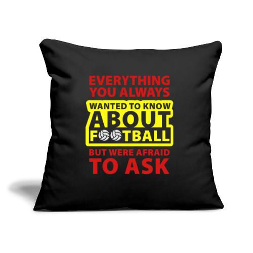 """Every thing about football - Throw Pillow Cover 17.5"""" x 17.5"""""""