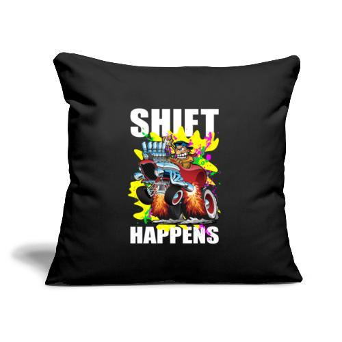"Shift Happens Funny Hot Rod Car Cartoon - Throw Pillow Cover 17.5"" x 17.5"""