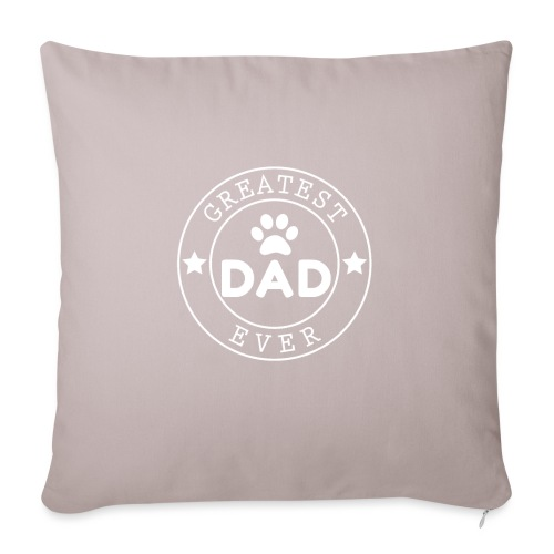 """Dogdad - Throw Pillow Cover 17.5"""" x 17.5"""""""