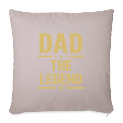 "dad the legend - Throw Pillow Cover 18"" x 18"""