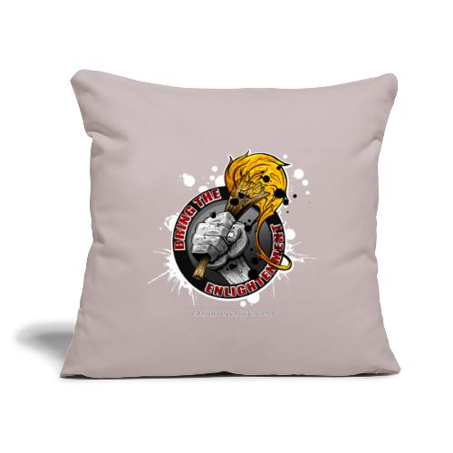 """bring the enlightment - Throw Pillow Cover 17.5"""" x 17.5"""""""