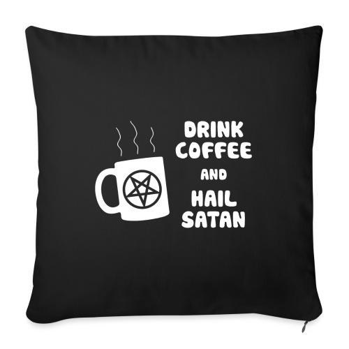 """Drink Coffee, Hail Satan - Throw Pillow Cover 18"""" x 18"""""""