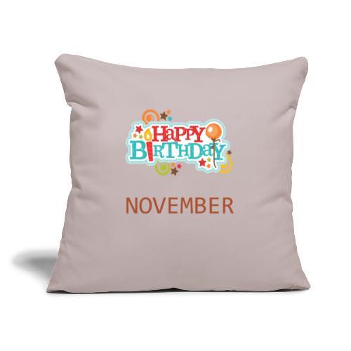 "november birthday - Throw Pillow Cover 17.5"" x 17.5"""