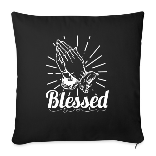 """Blessed (White Letters) - Throw Pillow Cover 17.5"""" x 17.5"""""""
