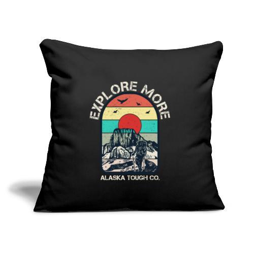 "Explore More Hike - Throw Pillow Cover 17.5"" x 17.5"""