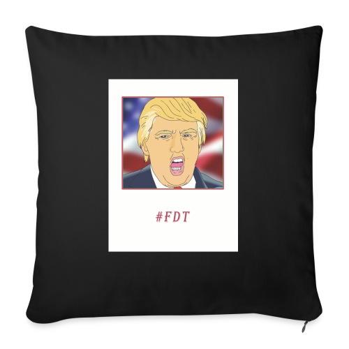 "Fuck Donald Trump! - Throw Pillow Cover 17.5"" x 17.5"""