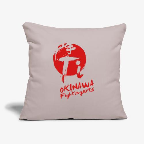 "Ti - The Okinawan Fighting Arts - Throw Pillow Cover 17.5"" x 17.5"""
