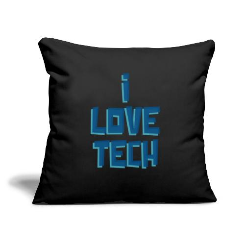 "I LOVE TECH - Throw Pillow Cover 17.5"" x 17.5"""