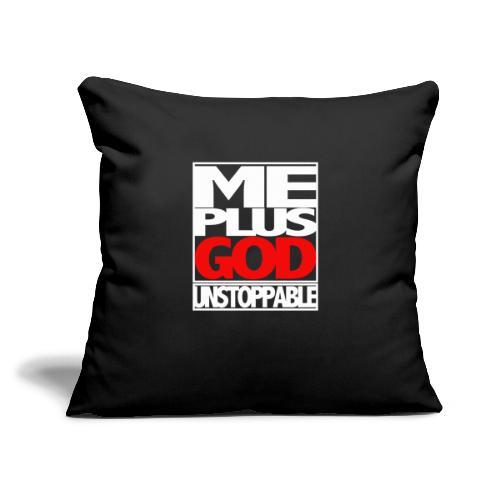 "ME GOD UNSTOP WHT - Throw Pillow Cover 18"" x 18"""