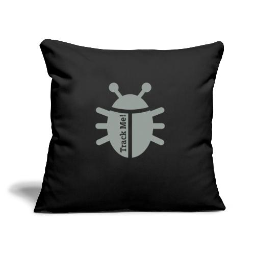 """Tracking Bug - Throw Pillow Cover 17.5"""" x 17.5"""""""