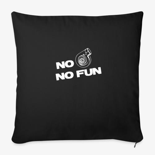 "No turbo no fun - Throw Pillow Cover 17.5"" x 17.5"""