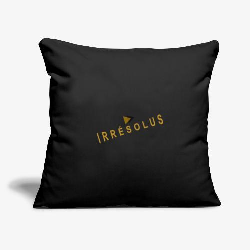 "Irrésolus - Throw Pillow Cover 17.5"" x 17.5"""