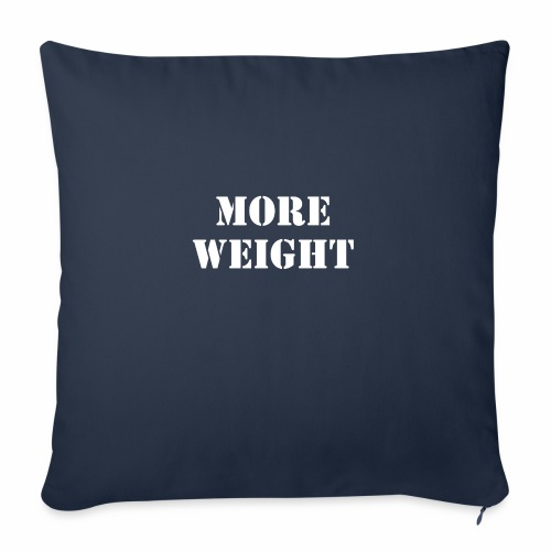"""More weight"" Quote by Giles Corey in 1692. - Throw Pillow Cover 17.5"" x 17.5"""