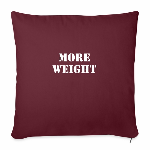 """""""More weight"""" Quote by Giles Corey in 1692. - Throw Pillow Cover 17.5"""" x 17.5"""""""
