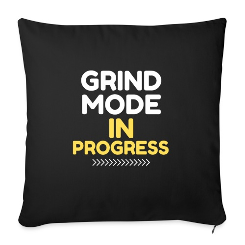 "Grind Mode In Progress - Throw Pillow Cover 18"" x 18"""