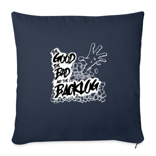 """The Good, the Bad, and the Backlog - White logo - Throw Pillow Cover 17.5"""" x 17.5"""""""