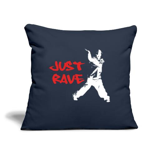 """Just Rave! - Throw Pillow Cover 18"""" x 18"""""""