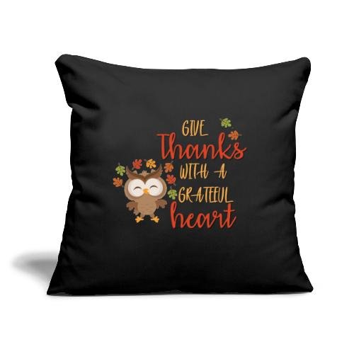 """Give Thanks - Throw Pillow Cover 18"""" x 18"""""""
