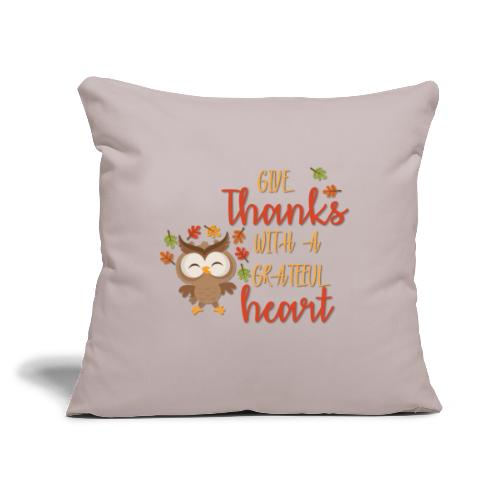 "Give Thanks - Throw Pillow Cover 18"" x 18"""