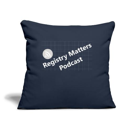 """Registry Matters Podcast - Throw Pillow Cover 17.5"""" x 17.5"""""""