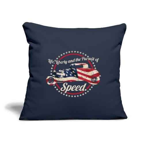 """Life, Liberty and the Pursuit of Speed USA Hot Rod - Throw Pillow Cover 17.5"""" x 17.5"""""""
