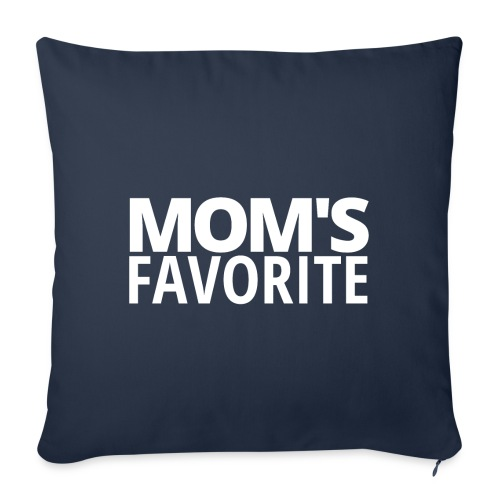 """MOM'S FAVORITE - Throw Pillow Cover 17.5"""" x 17.5"""""""