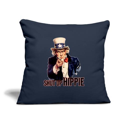 "SHUT UP HIPPIE WHITE OUTL - Throw Pillow Cover 17.5"" x 17.5"""