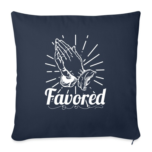 """Favored - Alt. Design (White Letters) - Throw Pillow Cover 17.5"""" x 17.5"""""""