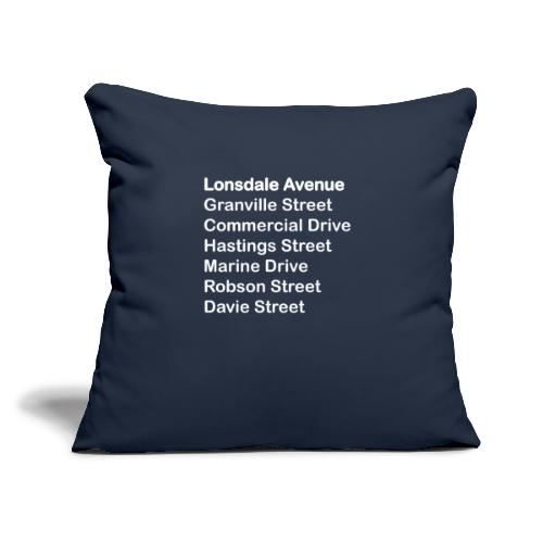 """Street Names White Text - Throw Pillow Cover 17.5"""" x 17.5"""""""