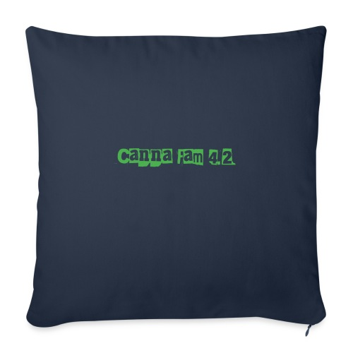 "Canna fam 4.2 - Throw Pillow Cover 17.5"" x 17.5"""
