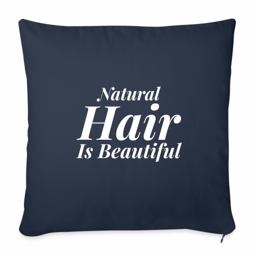 "Natural Hair Is Beautiful - Throw Pillow Cover 18"" x 18"""