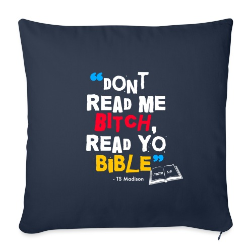 "DONT READ ME BITCH READ Y - Throw Pillow Cover 18"" x 18"""