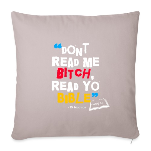 """DONT READ ME BITCH READ Y - Throw Pillow Cover 17.5"""" x 17.5"""""""