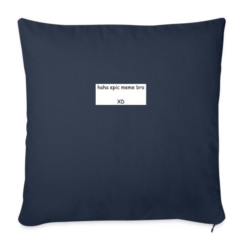"""epic meme bro - Throw Pillow Cover 17.5"""" x 17.5"""""""