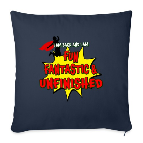 """Fun Fantastic and UNFINISHED - Back to School - Throw Pillow Cover 18"""" x 18"""""""