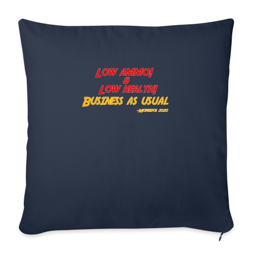 "Low ammo & Low health + Logo - Throw Pillow Cover 17.5"" x 17.5"""