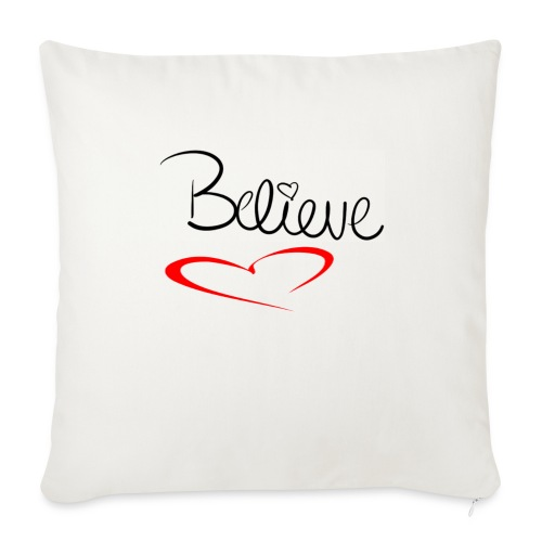 I believe - Throw Pillow Cover