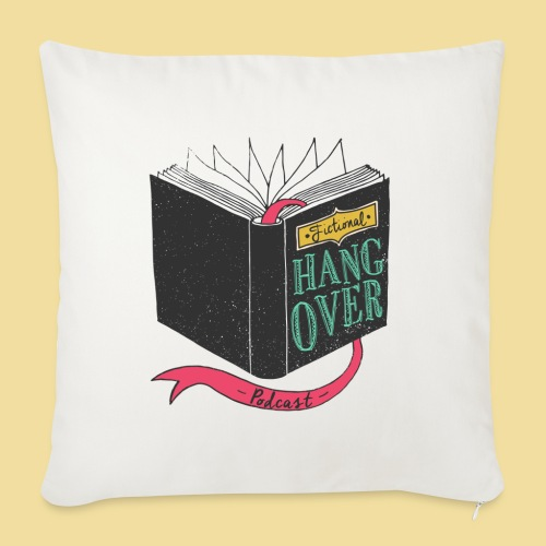 "Fictional Hangover - Throw Pillow Cover 17.5"" x 17.5"""