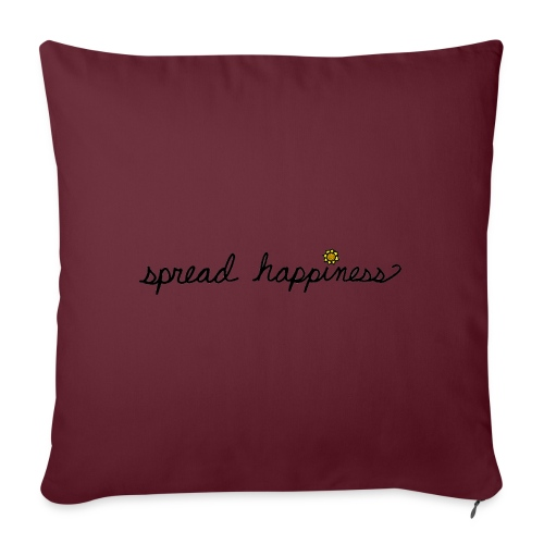 "Spread Happiness Women's T-shirt - Throw Pillow Cover 18"" x 18"""