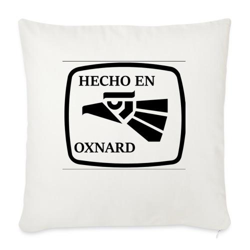 """HECHO EN OXNARD - Throw Pillow Cover 18"""" x 18"""""""