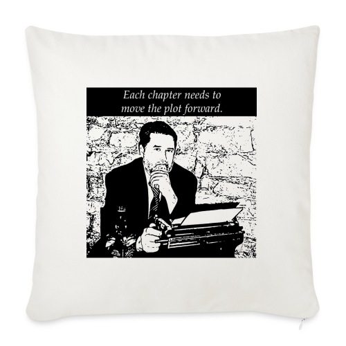 "Plot forward! - Throw Pillow Cover 18"" x 18"""