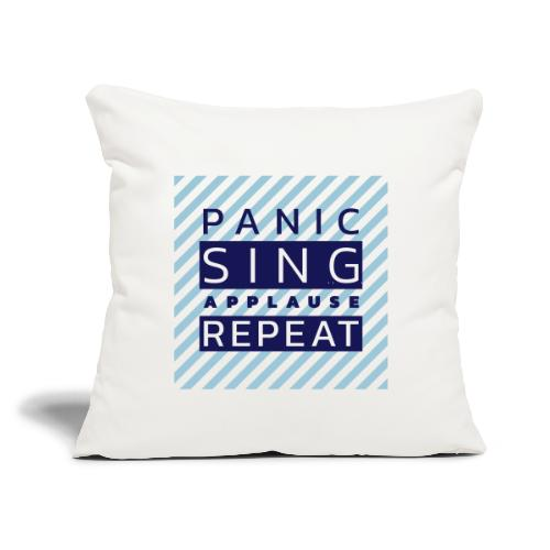 """Panic — Sing — Applause — Repeat (duotone) - Throw Pillow Cover 17.5"""" x 17.5"""""""