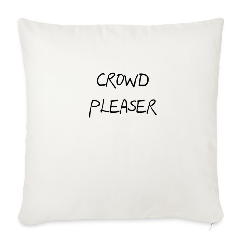 "CROWDPLEASER - Throw Pillow Cover 18"" x 18"""