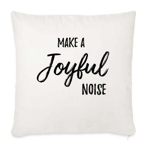 """joyfulnoise2 - Throw Pillow Cover 18"""" x 18"""""""